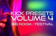 Kick Presets Volume 4 – Big Room and Festival
