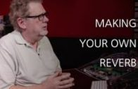 Making Your Own Reverb – Into The Lair #150