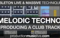 Melodic Deep Techno w Ableton + Massive: Francois – Giants – Tutorial (Project File available)