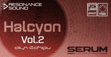 Soft Synth Presets - Resonance Sound AZS Halcyon Vol.2 for Serum