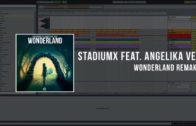 Stadiumx Feat. Angelika Vee – Wonderland (Ableton Remake)