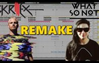 What So Not & Skrillex – GOH (ID) (Ableton Remake)