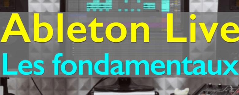 Ableton Live – les fondamentaux
