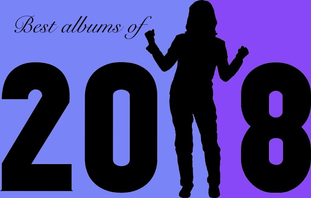 Best Albums of 2018!