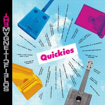 The Magnetic Fields - Quickies Review.