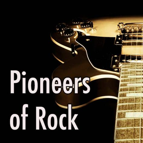 Pioneers of Rock