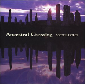 Ancestral Crossing - Scott Hartley - CD cover