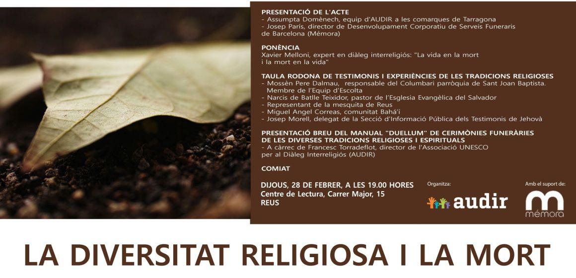 """ACTE A REUS 28/02/19: """"DIVERSITAT RELIGIOSA I EL FINAL DE LA VIDA – CERIMÒNIES DE LA MORT I EL DOL A LES DIVERSES TRADICIONS"""""""