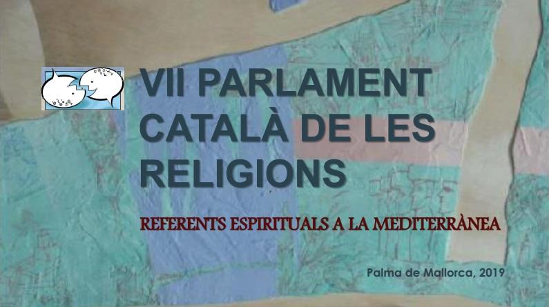 VII Parlament Català de les Religions – Mallorca 2019