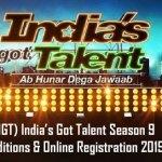 (IGT) India's Got Talent 2019 Season 9 – Auditions & Online Registration