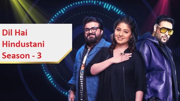 Dil Hai Hindustani 3 2019 Auditions
