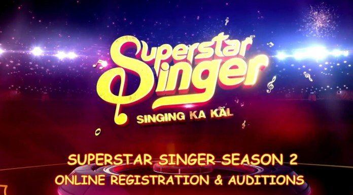 Sony Superstar Singer 2020 Season 2 Auditions & Registration