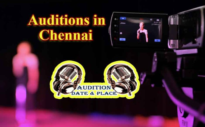 Auditions in Chennai