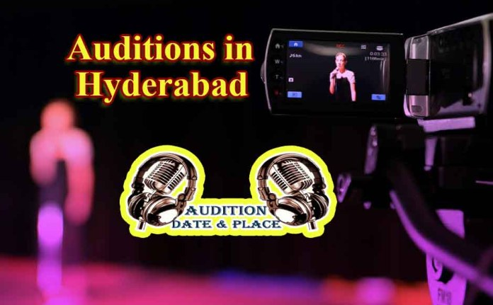Auditions in Hyderabad