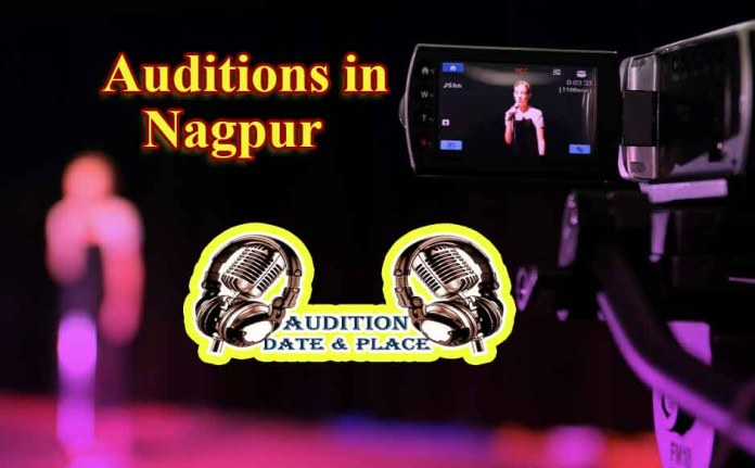 Auditions in Nagpur