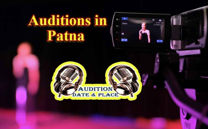 Auditions in Patna