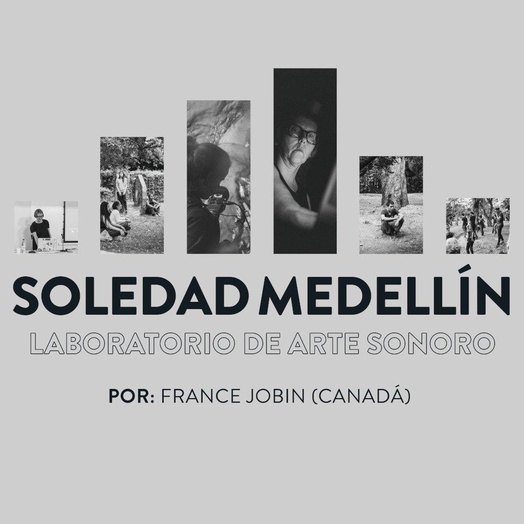 Laboratorio Soledad, Medellín (2018)