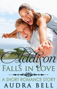 Addison Falls in Love - Audra Bell