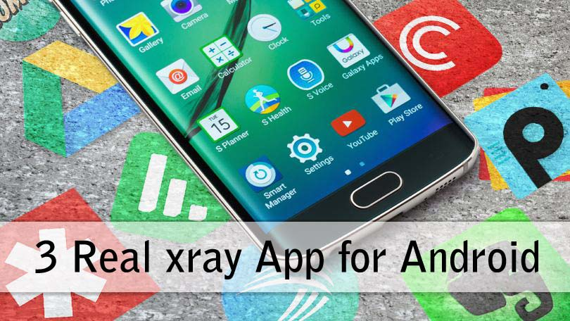 Top 3 Real xray App for Android Free Download 2019