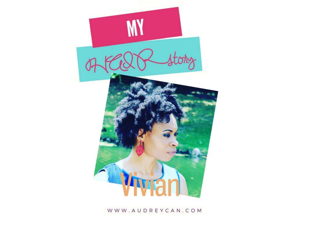 My HAIRStory: Vivian