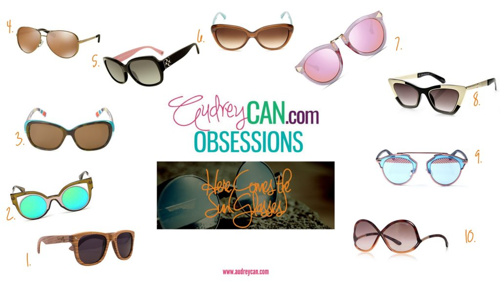 Obsessions: Here Comes the Sun(Glasses)