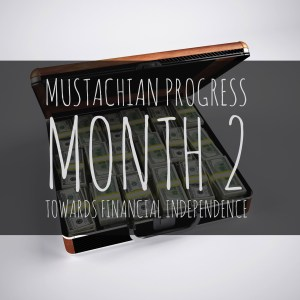 Financial Independence Progress: Month 2