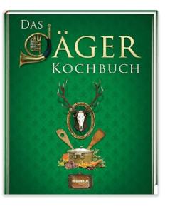 Wildkochbuch Jägerkochbuch