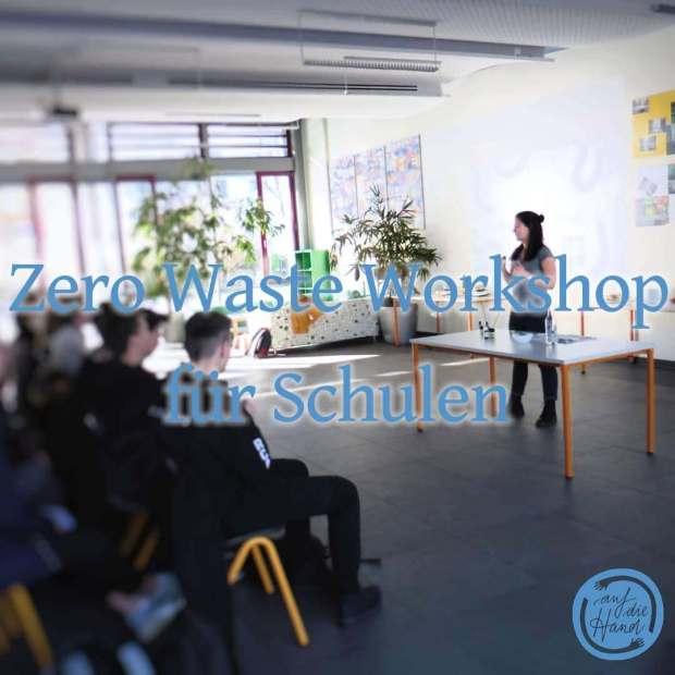 Zero Waste Workshop an Schulen