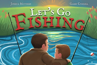 Joshua Mutters Let's Go Fishing