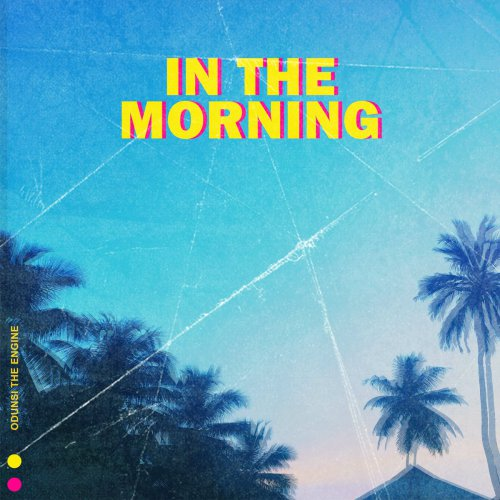 Odunsi The Engine – In The Morning