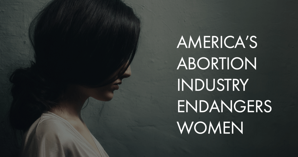 Unsafe: How the Public Health Crisis in America's Abortion Clinics Endangers Women