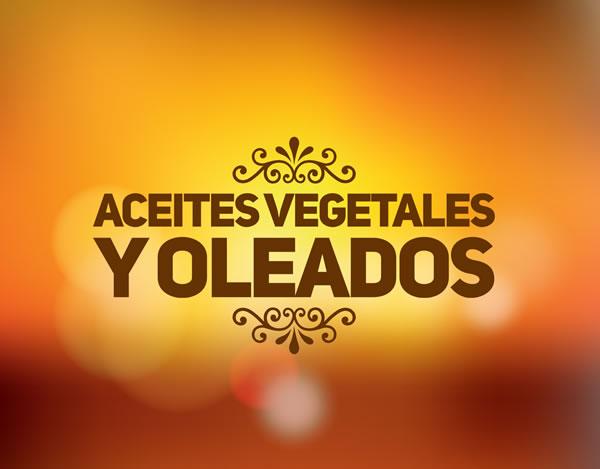Aceites vegetales y oleados