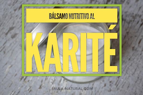 Cómo elaborar un Bálsamo nutritivo al Karité