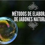 Métodos de elaboración de jabones naturales
