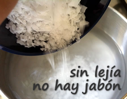 Sin lejía no hay jabón