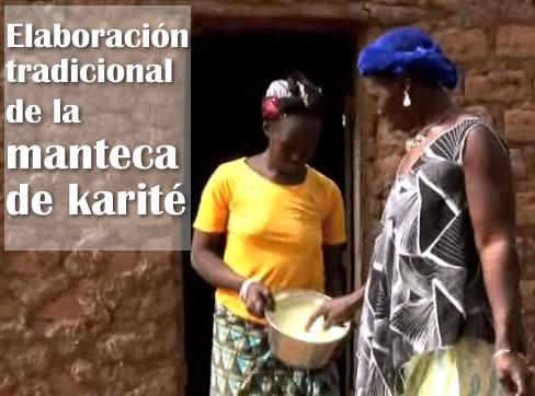 Elaboración tradicional de la manteca de karité