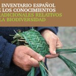 Inventario Español de los Conocimientos Tradicionales relativos a la Biodiversidad