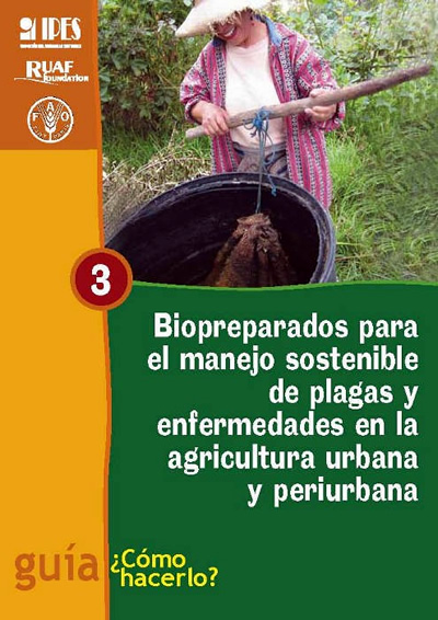 Biopreparados para el manejo sostenible de plagas y enfermedades en la agricultura urbana y periurbana