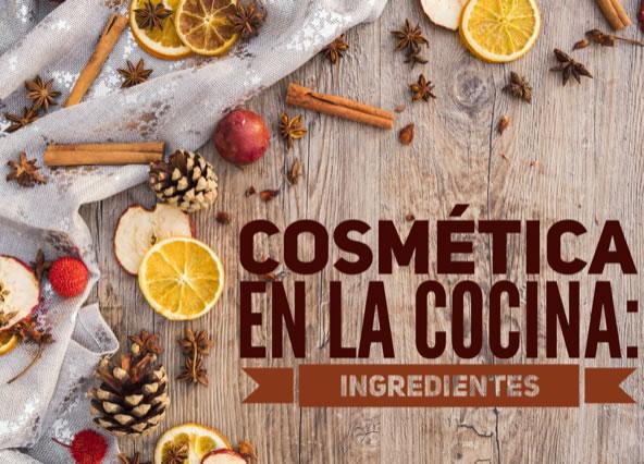 Cosmética en la cocina: ingredientes