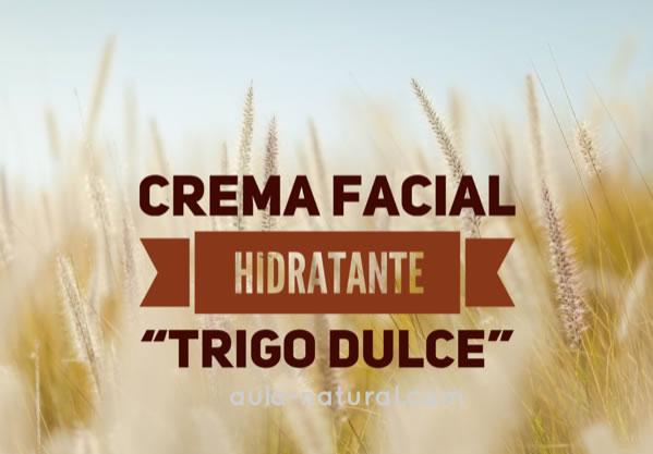 """Receta crema facial hidratante """"trigo dulce"""""""