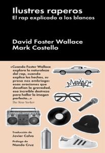 Ilustres raperos: el Rap explicado a los blancos