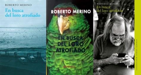 En busca del loro atrofiado de Roberto Merino