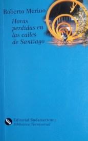 Horas perdidas en las calles de Santiago de Roberto Merino