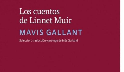 Los cuentos de Linnet Muir de Mavis Gallant