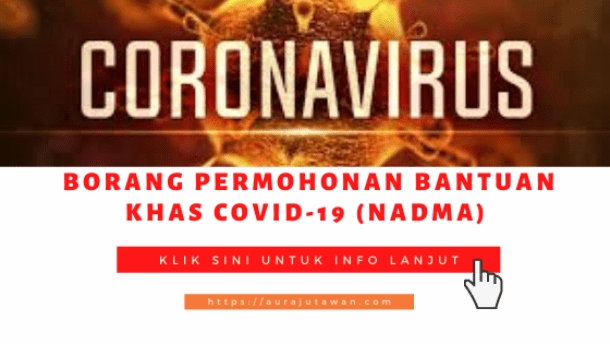 Borang Permohonan Bantuan Khas COVID-19 (NADMA)