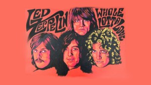 Whole Lotta Love: the meaning of Led Zeppelin's outrageous song