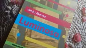 Luminosa di Gilda Manso: un romanzo sull'essere donna