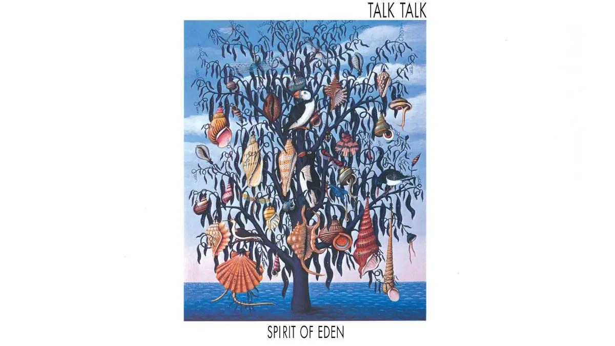 Spirit Of Eden: la radicale metamorfosi dei Talk Talk