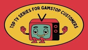 Top TV series for Gamstop customers