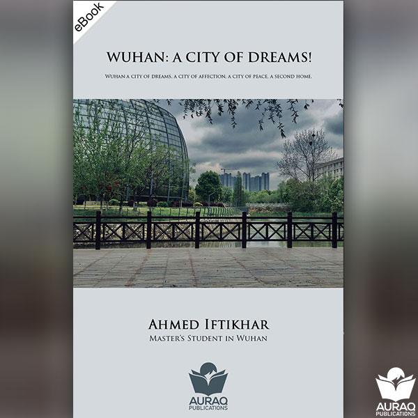 WUHAN A CITY OF DREAMS